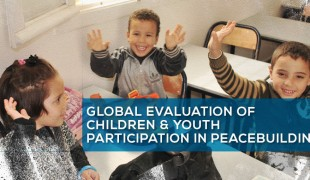 Global Evaluation of Children & Youth Participation in Peacebuilding