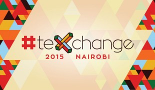 #teXchange Nairobi 2015, where digital technology meets social change