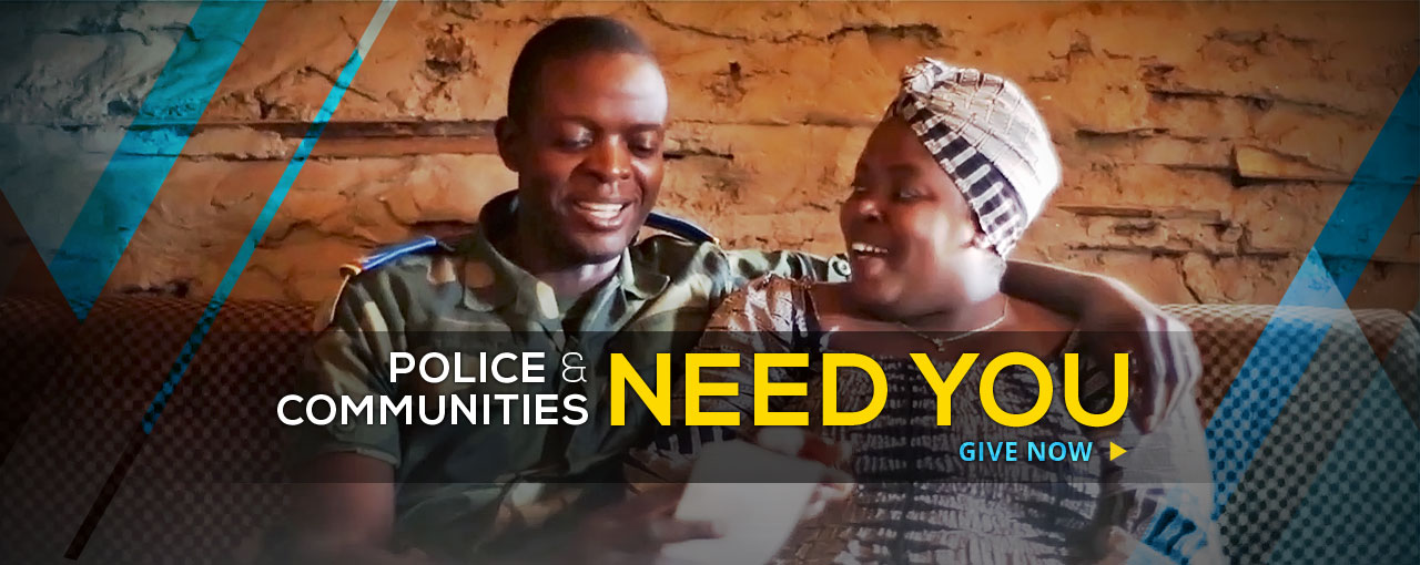 Police & Communities Need You - Give Now