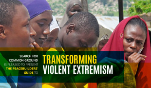 Transforming Violent Extremism: A Peacebuilder's Guide
